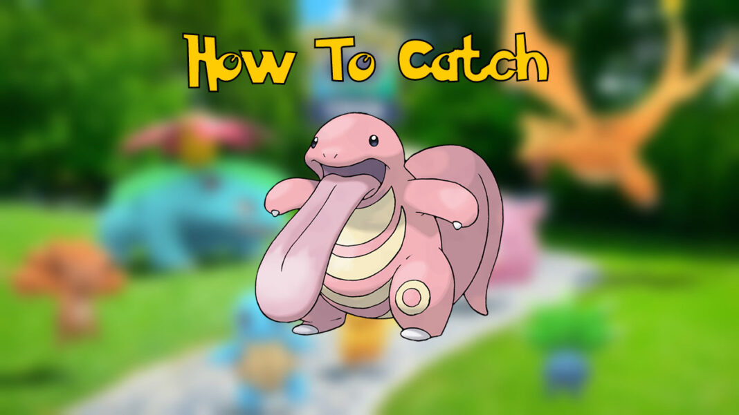 Pokemon-GO-How-To-Catch-Lickitung-Kanto-Event