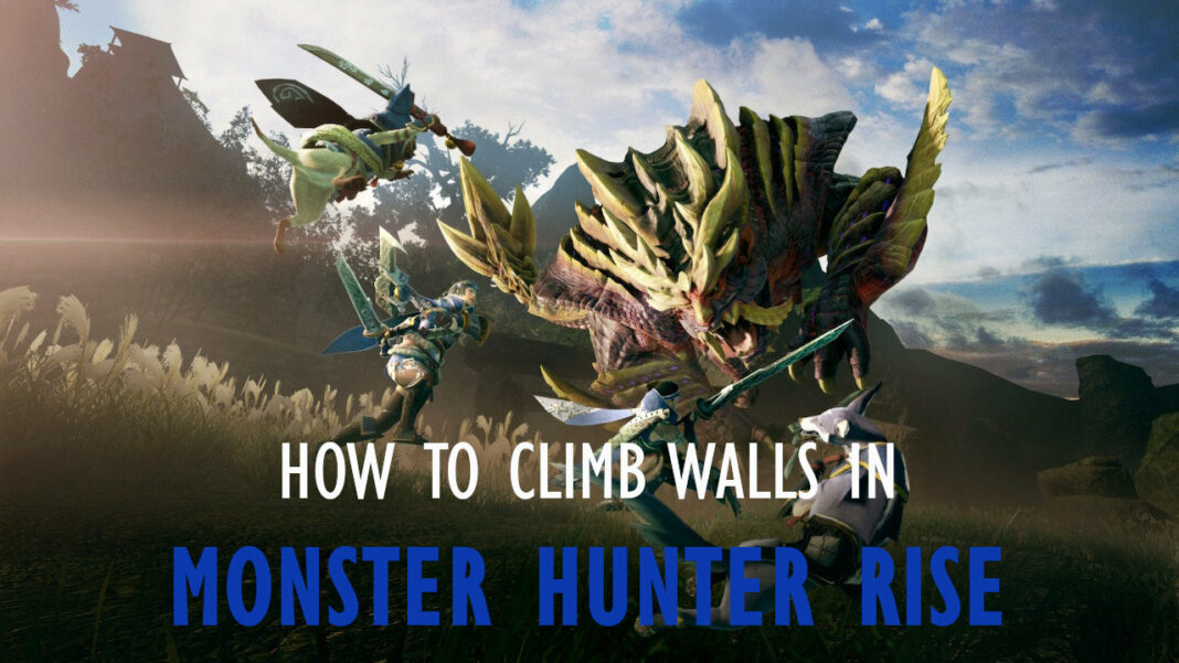 monster-hunter-rise-how-to-climb-walls