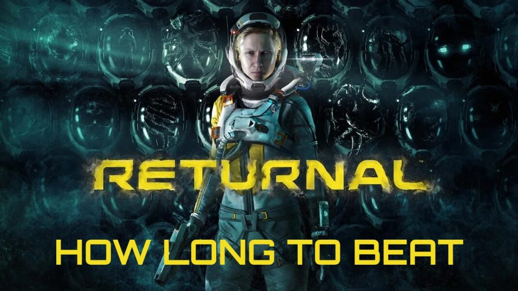 Returnal-How-Long-to-Beat
